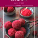 Red Love Bites Bliss Balls genussfreudig